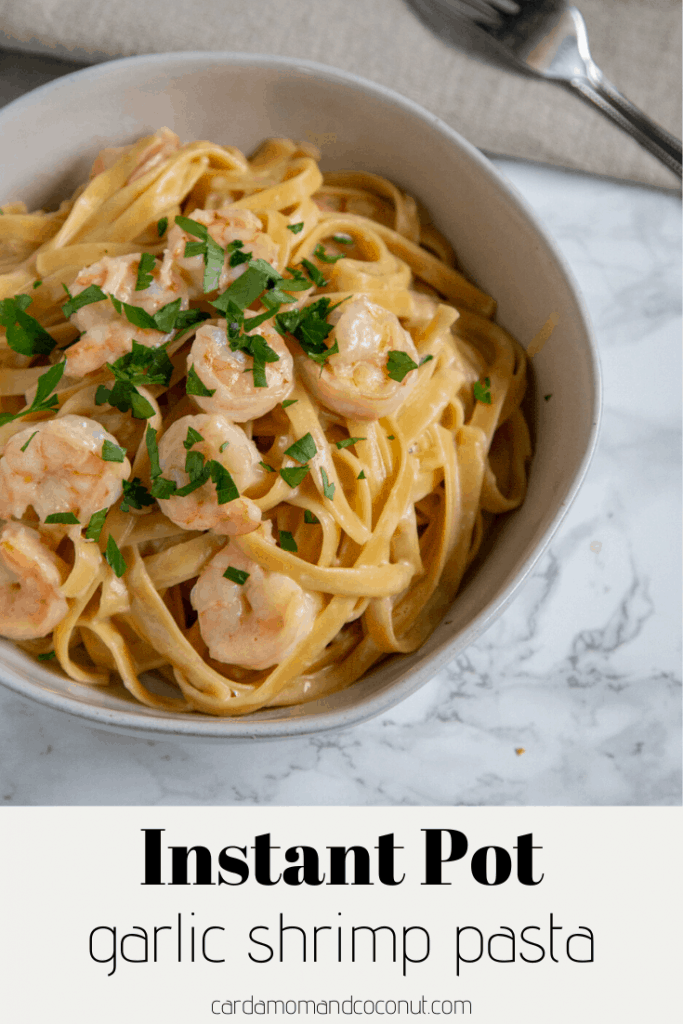 Instant Pot Garlic Shrimp Pasta